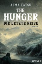 the hunger - die letzte reise (ebook)-9783641226275