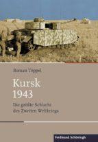 kursk 1943 (ebook) roman töppel 9783657788675