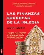 las finanzas secretas de la iglesia (ebook)-jason berry-9786073113175