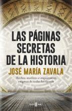 las páginas secretas de la historia jose maria zavala 9788401017575