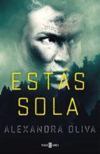 estás sola (ebook)-alexandra oliva-9788401018275