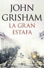 la gran estafa-john grisham-9788401021275