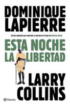 esta noche la libertad dominique lapierre 9788408093275