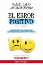 el error positivo (ebook)-rafael galan-javier escudero-9788408109075