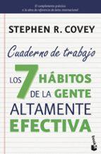 los 7 habitos de la gente altamente efectiva. cuaderno de trabajo-stephen r. covey-9788408149675