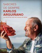 sabores de siempre-karlos arguiñano-9788408162575