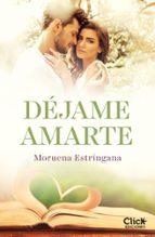 déjame amarte. los hermanos montgomery (ebook)-moruena estringana-9788408165675