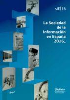 la sociedad de la información en españa 2016-9788408169475