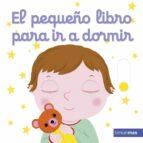 el pequeño libro para ir a dormir-nathalie choux-9788408196075