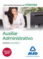 auxiliar administrativo de la diputación provincial de córdoba. temario volumen 1 9788414207475