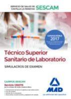 técnico superior sanitario de laboratorio del servicio de salud de castilla la mancha (sescam). simulacro de examen 9788414209875