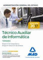 tecnico auxiliar de informatica de la administracion general del estado. temario bloques ii, iii 9788414211175