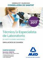técnico/a especialista de laboratorio de instituciones sanitarias de la conselleria de sanitat de la generalitat valenciana. 9788414212875
