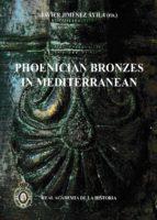 phoenician bronzes in mediterranean-javier jimenez avila-9788415069775