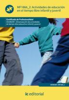 (i.b.d.)actividades de educacion en el tiempo libre infantil y juvenil sscb0209 - dinamizacion de actividades de tiempo         libre infantil y juvenil-9788415792475