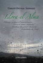 llora el alma (ebook)-carlos ortega serrano-9788415826675