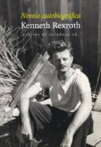 novela autobiográfica-kenneth rexroth-9788415862475