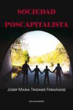 sociedad poscapitalista-josep maria triginer fernandez-9788416054275