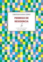 permiso de residencia (ebook)-cristian david lópez-9788416469475
