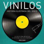 vinilos: historia ilustrada del disco mike evans 9788416489275