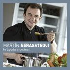 martín berasategui te ayuda a cocinar-martin berasategui-9788416895175