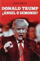 El libro de Donald trump ¿angel o demonio? autor JAVIER COSNAVA DOC!