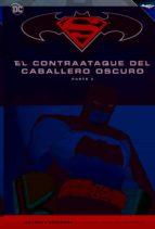 batman y superman: el contraataque del caballero oscuro (parte 2) frank miller 9788416998975