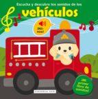 escucha y descubre los sonidos de los vehiculos veronique raskinet 9788417064075