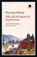 más allá del equinoccio de primavera (ebook) natsume soseki 9788417115975