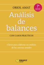 análisis de balances (2ª ed.): claves para elaborar un analisis de las cuentas anuales oriol amat salas 9788417209575
