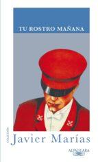 tu rostro mañana (1 volumen) (ebook)-javier marias-9788420408675