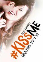 objetivo: tu y yo (#kissme 2) elle kennedy 9788420483375