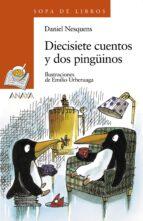 diecisiete cuentos y dos pingüinos-daniel nesquens-9788420700175