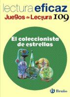 el coleccionista de estrellas (lectura eficaz) (juegos de lectura 109) 9788421698075