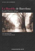 la rambla de barcelona. estudi d historia urbana manuel arranz 9788423206575