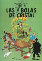 tintin y las siete bolas de cristal (14 ed.)-9788426102775