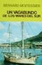 un vagabundo de los mares del sur (2ª ed.) bernard moitssier 9788426117175