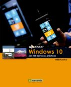 aprender windows 10 con 100 ejercicios practicos 9788426722775