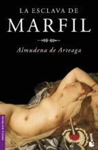 la esclava de marfil-almudena de arteaga-9788427032675