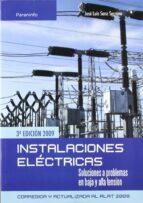 instalaciones electricas: soluciones a problemas-jose luis sanz serrano-9788428331975