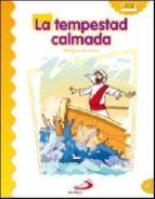 la tempestad calmada (milagros de jesus) luis daniel londoño silva 9788428538275