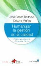 humanizar la gestion de la calidad jose carlos bermejo cristina muñoz 9788429321975