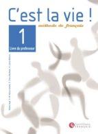 c est la vie! 1 livre du professeur-helene auge-9788429482775