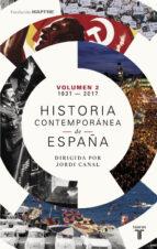 historia contemporanea de españa (tomo ii: 1931-2017)-9788430619375