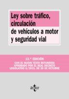 ley sobre trafico, circulacion de vehiculos a motor y seguridad vial (13ª ed.)-9788430968275