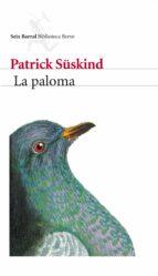 la paloma-patrick suskind-9788432219375