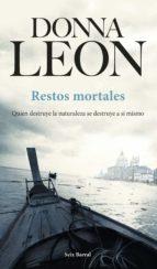restos mortales (ebook)-donna leon-9788432232275