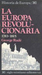 europa revolucionaria, 1783 1815, la george rude 9788432301575