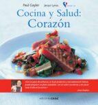 cocina y salud: corazon-paul gayler-jacqui lynas-9788432919275