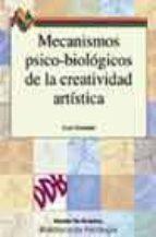 mecanismos psico-biologicos de la creatividad artistica-jose guimon-9788433018175